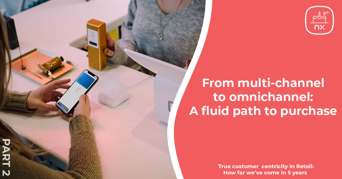 From multi-channel to omnichannel: A fluid path to purchase